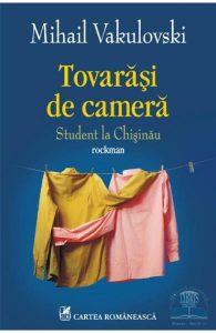 TOVARĂŞI DE CAMERĂ - MIHAIL VAKULOVSKI cartea