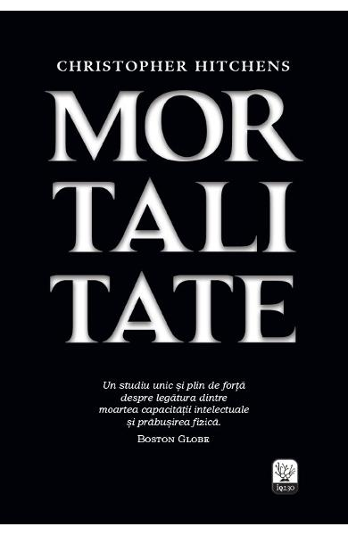 Mortalitate - Christopher Hitchens recenzie