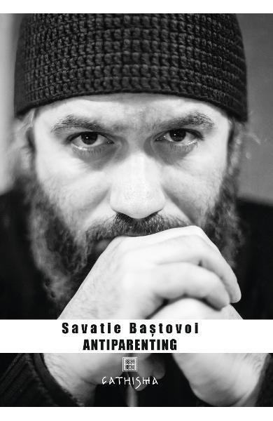 Antiparenting- Savatie Bastovoi