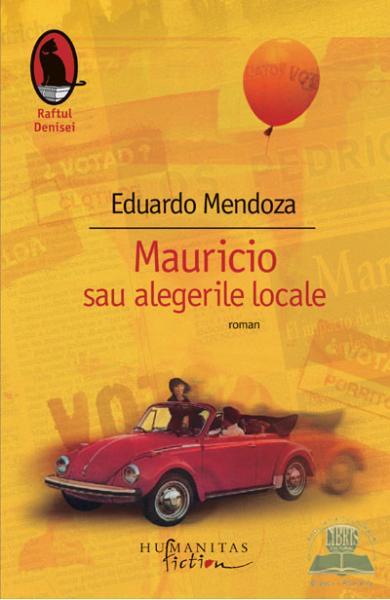 Eduardo Mendoza Mauricio sau alegerile locale