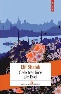 Cele trei fiice ale Evei - Elif Shafak