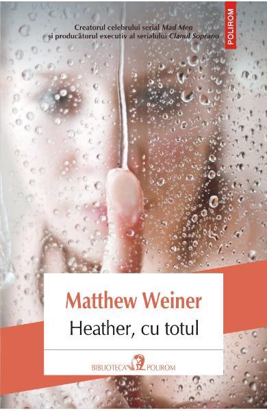 heather, cu totul