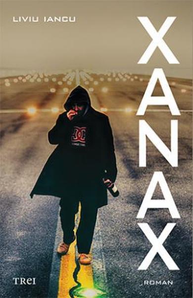 Xanax - Liviu Iancu
