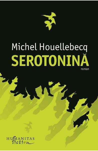 Serotonina - Michel Houellebecq