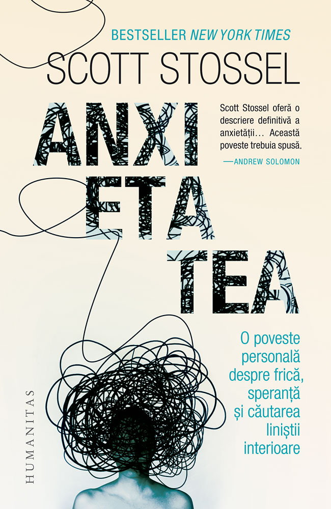 Anxietatea - Scott Stossel