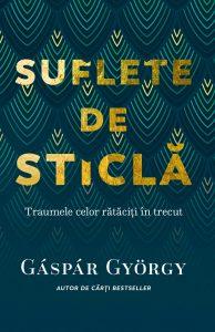 Suflete de sticla - Gyorgy Gaspar