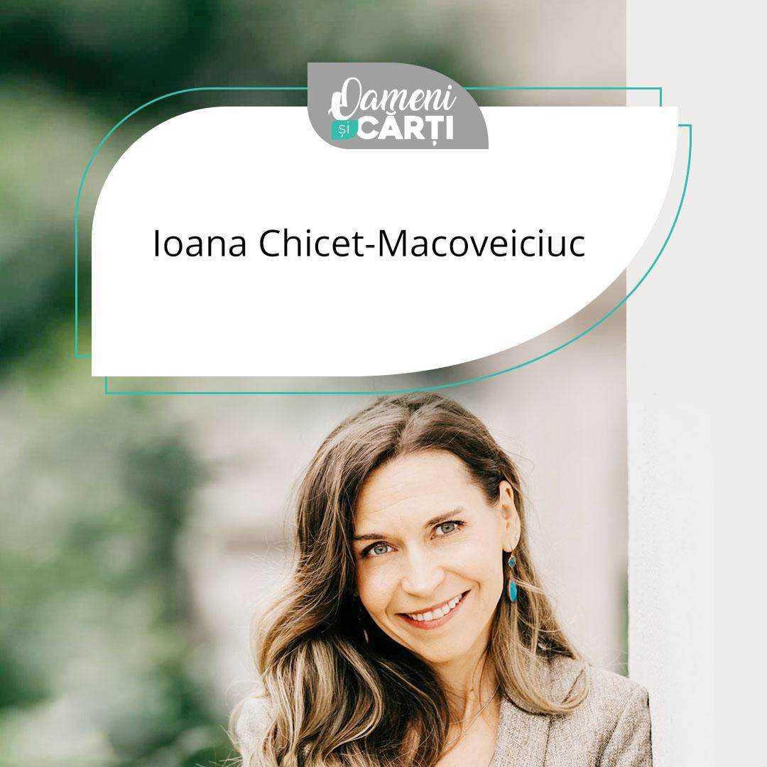 Ioana Chicet-Macoveiciuc despre parenting, comunitățile online, educație emoțională și scrisul pe timp de pandemie.