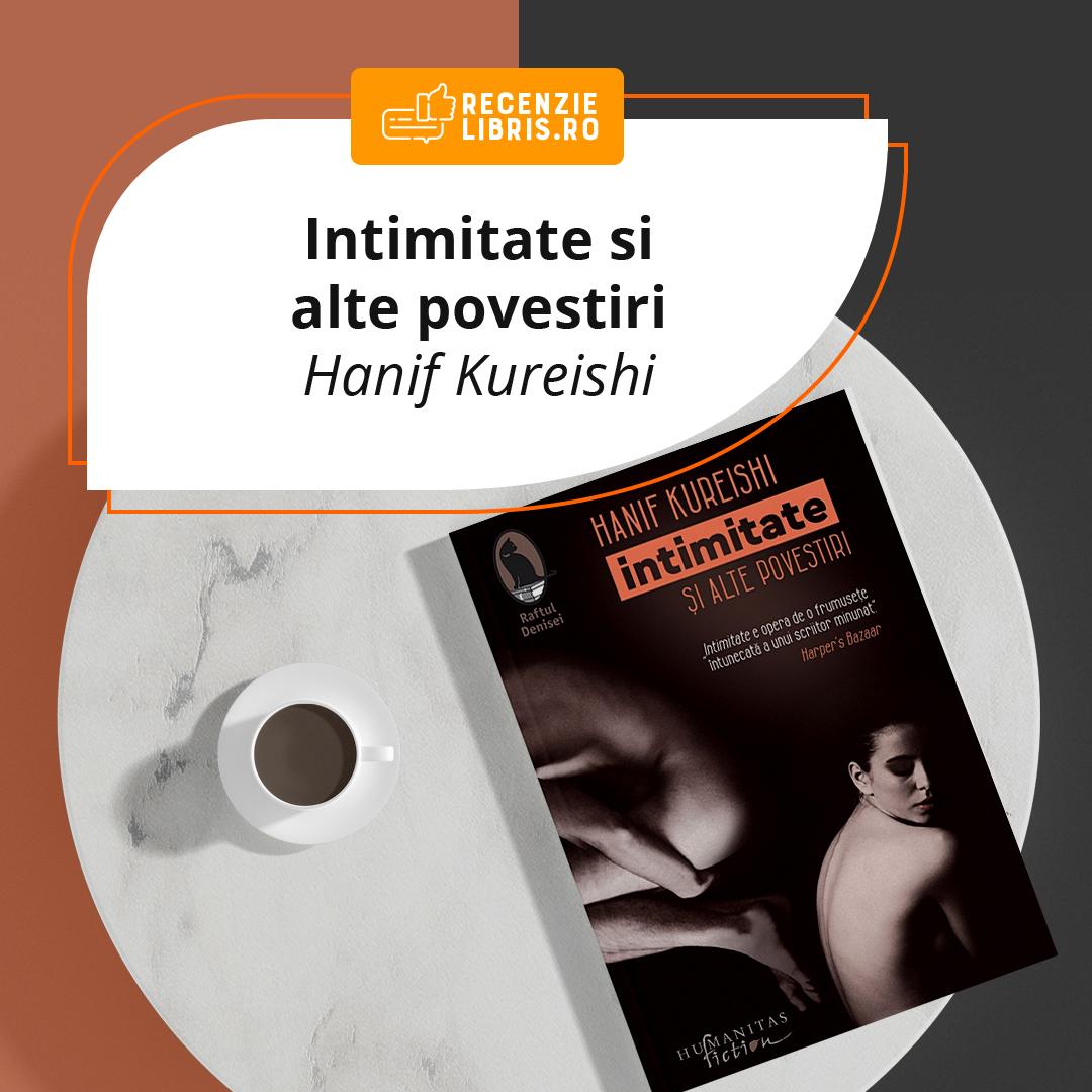 Recenzie carte Intimitate și alte povestiri de Hanif Kureishi