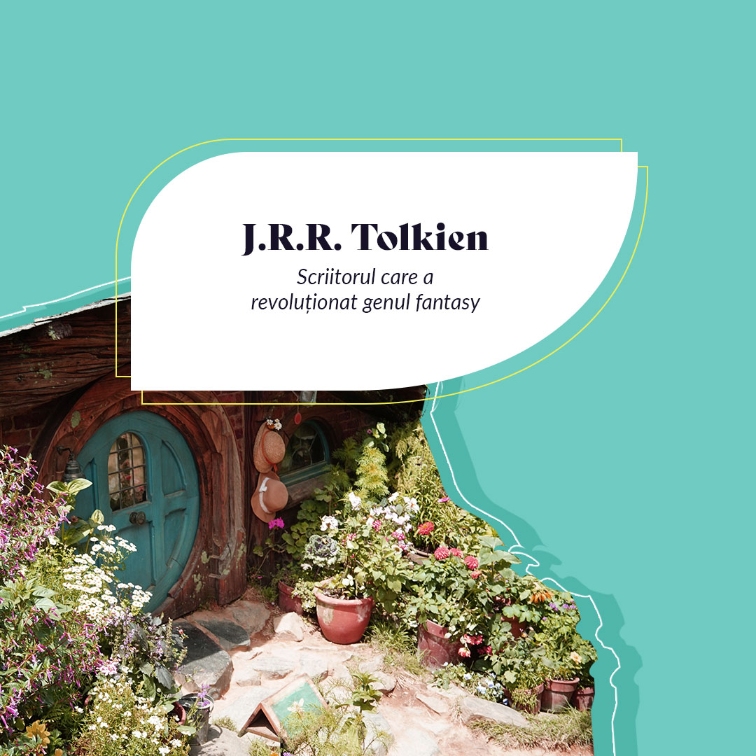 J.R.R. Tolkien - Curiozități despre viața și opera unuia dintre cei mai apreciați scriitori din istorie