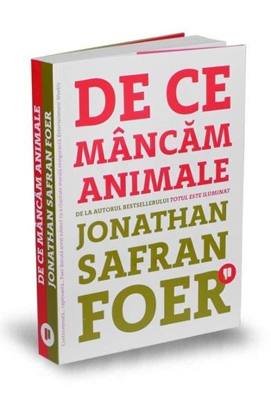 De ce mancam animale - Jonathan Safran Foer