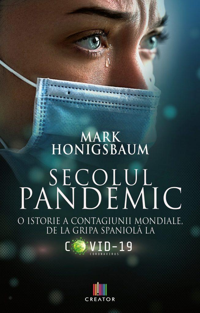 Secolul pandemic - Mark Honigsbaum