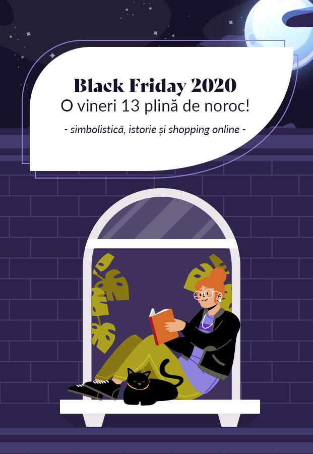 Black Friday 2020 – O Vineri 13 plină de simbolistică, istorie și shopping online