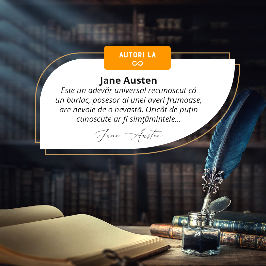 Jane Austen – Pictor al societății, scriitor, deschizător de drumuri