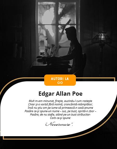 Scriitori la ∞ – Edgar Allan Poe, geniul neînțeles al macabrului