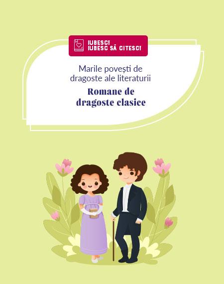 Romane de dragoste clasice. Marile povești de dragoste ale literaturii