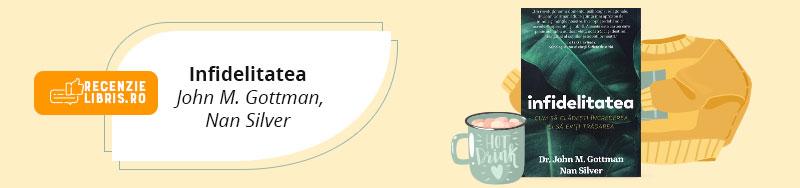 """Recenzie carte """"Infidelitatea"""" de John M Gottman"""
