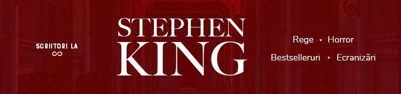 Scriitori la infinit - Stephen King, regele horrorului, bestsellerurilor și ecranizărilor de succes