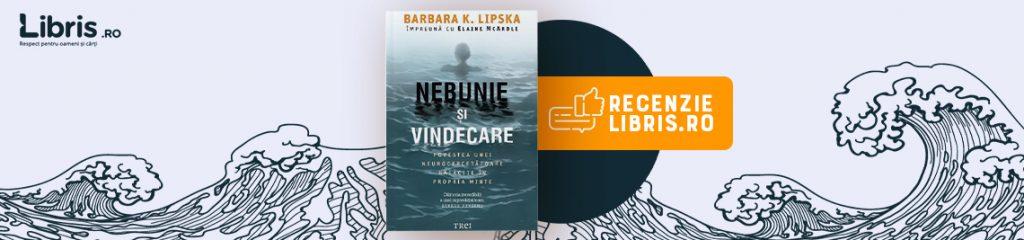 "Recenzie carte: ""Nebunie și vindecare"" de Barbara Lipska"