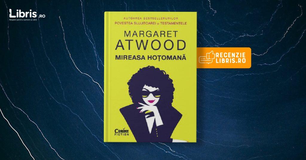 "Recenzie carte ""Mireasa hoțomană"" de Margaret Atwood"