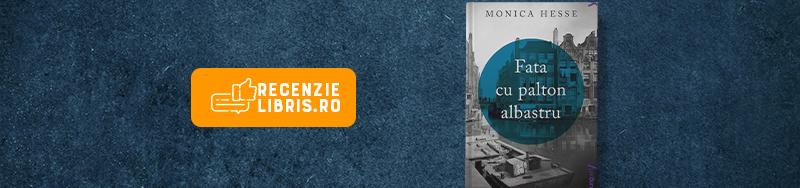 "Recenzie carte: ""Fata cu palton albastru"" de Monica Hesse"