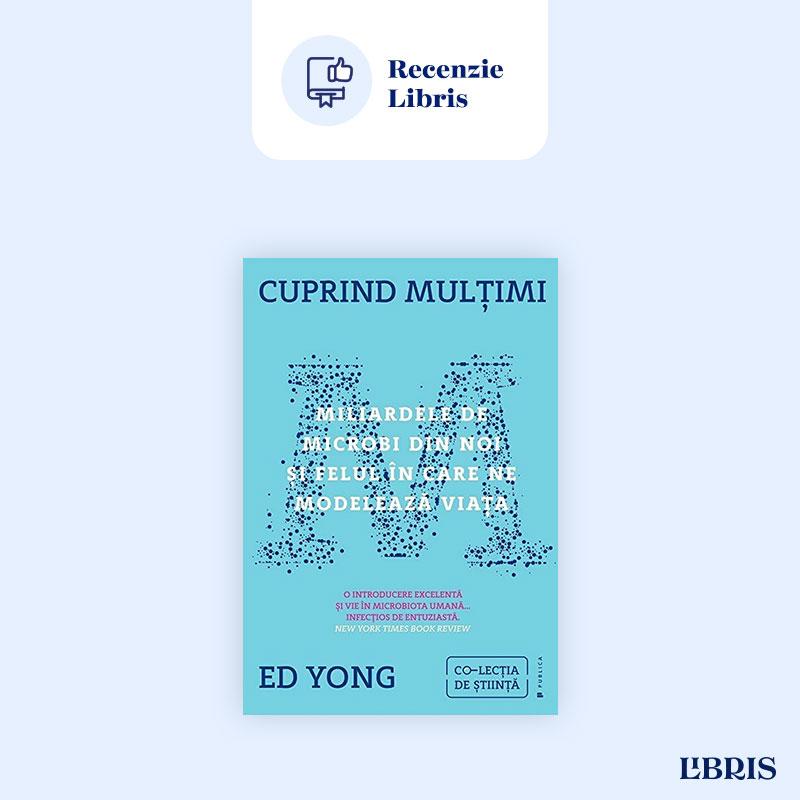 Cuprind multimi – Ed Yong