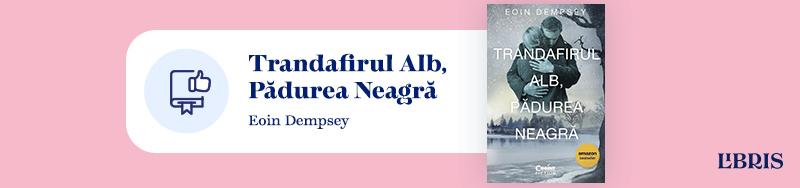 Trandafirul Alb, Pădurea Neagră - Eoin Dempsey